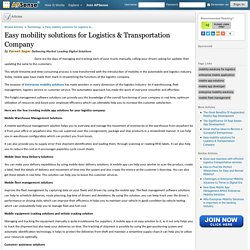 Easy mobility solutions for Logistics & Transportation Company by Paresh Sagar