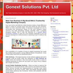 Gonext Solutions Pvt. Ltd: Make Your Business A Big Brand With A Trustworthy Digital Marketing Company