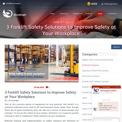3 Forklift Safety Solutions to Improve Safety at Your Workplace - Sharpeagle.tv