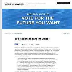 10 solutions to save the world?
