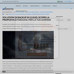 Soluzioni di Backup in cloud: scopri la proposta di Maggioli per la tua azienda