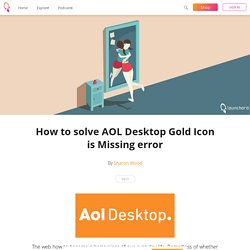 How to solve AOL Desktop Gold Icon is Missing error