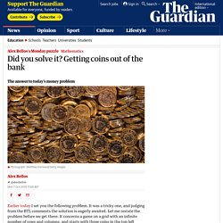 Did you solve it? Getting coins out of the bank