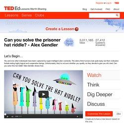 Can you solve the prisoner hat riddle? - Alex Gendler