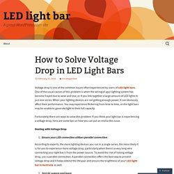 How to Solve Voltage Drop in LED Light Bars