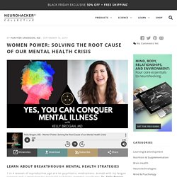 Women Power: Solving the Root Cause of Our Mental Health Crisis