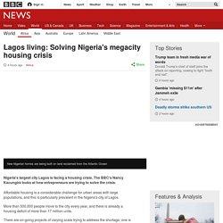 Lagos living: Solving Nigeria's megacity housing crisis