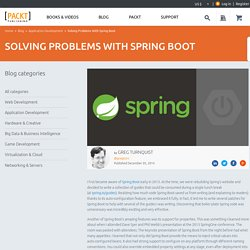 Solving Problems With Spring Boot