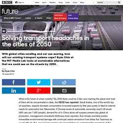 Future - Solving transport headaches in the cities of 2050