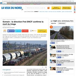 Somain : la direction Fret SNCF confirme la mort du triage