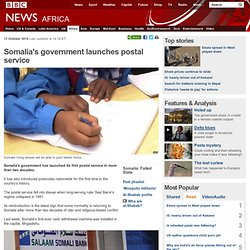 Somalia's government launches postal service