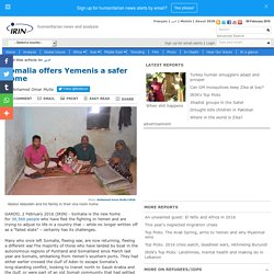 Somalia offers Yemenis a safer home