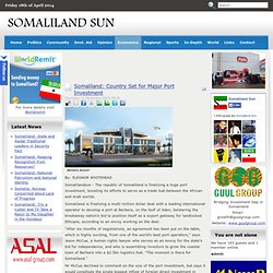 Somaliland: Country Set for Major Port Investment