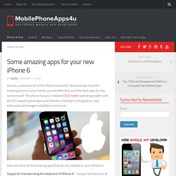 Some amazing apps for your new iPhone 6