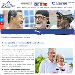 Some Benefits of Red Wine for Senior Citizens