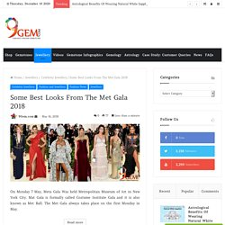 Some Best Looks From The Met Gala 2018