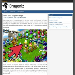 Some extra Dragonvale tips - Dragoniz