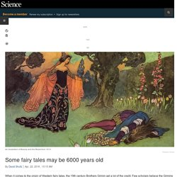 Some fairy tales may be 6000 years old