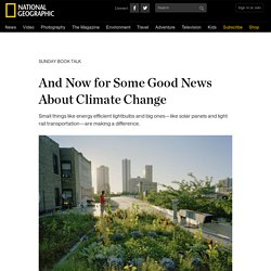And Now for Some Good News About Climate Change