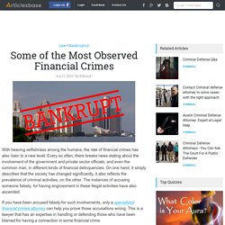 Some of the Most Observed Financial Crimes