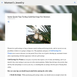 Some Quick Tips To Buy Gold Earrings For Women