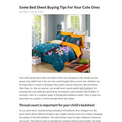Some Bed Sheet Buying Tips For Your Cute Ones – Telegraph