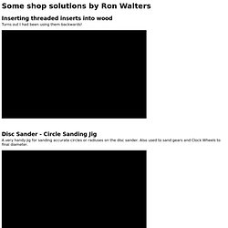 Some shop solutions by Ron Walters