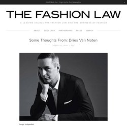 Some Thoughts From: Dries Van Noten