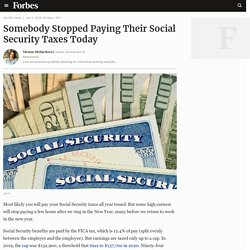 Somebody Stopped Paying Their Social Security Taxes Today