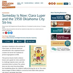 Someday Is Now: Clara Luper and the 1958 Oklahoma City Sit-Ins - Zinn Education Project