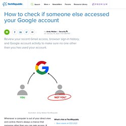 How to check if someone else accessed your Google account