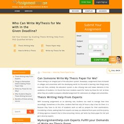 Can Someone Write My Thesis For Me? Hire Myassignmenthelp.com's UK Writers and Experts!