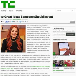 10 Great Ideas Someone Should Invent