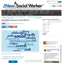 What Makes Someone a Social Worker? - SocialWorker.com