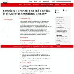 Something's Brewing: Beer and Bourdieu in the Age of the Experience Economy