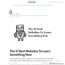 The 37 Best Websites To Learn Something New — MAQTOOB For Entrepreneurs