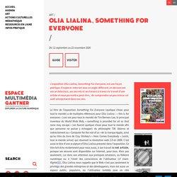 Olia Lialina, Something for Everyone : Espace Multimédia Gantner