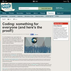 Coding: something for everyone (and here's the proof!) - Chris Betcher - ABC Splash -
