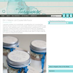 DIY | mason jar cookie mix favor » Something Turquoise