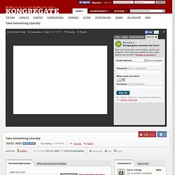 Take Something Literally on Kongregate