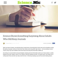 Science Shows Something Surprising About Adults Who Still Keep Journals