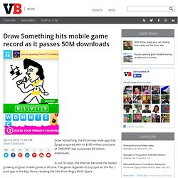 Draw Something hits mobile game record as it passes 50M downloads