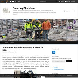 Sometimes a Good Renovation is What You Need - Sanering Stockholm
