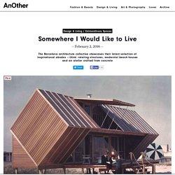 Somewhere I Would Like to Live