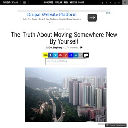 The Truth About Moving Somewhere New By Yourself