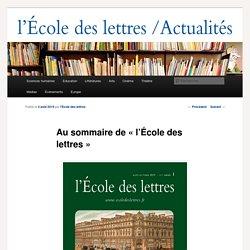 Au sommaire de « l'École des lettres » - Les actualités de l'École des lettresLes actualités de l'École des lettres