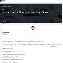 [Sommaire] - Edition, auto-édition & livres - Ulule Community