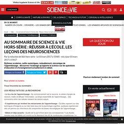 Au sommaire de Science & Vie hors-série : Réussir à l'école, les leçons des neurosciences - Science-et-vie.com