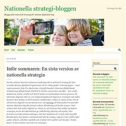 Inför sommaren: En sista version av nationella strategin