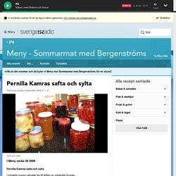 Pernilla Kamras safta och sylta - Meny - Sommarmat med Bergenströms